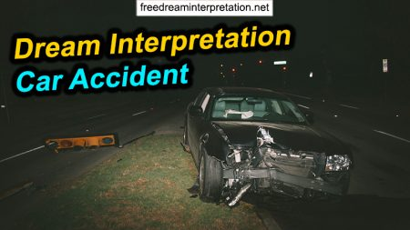 Dream Interpretation Car Accident: What Is The Truth?
