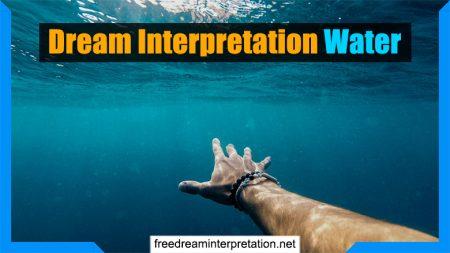 Dream Interpretation Water