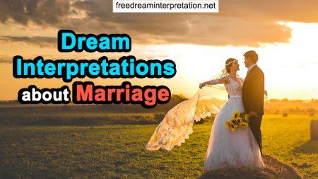 Dream Interpretations About Marriage
