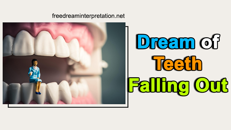 Dream Of Teeth Falling Out: What It Actually Means?