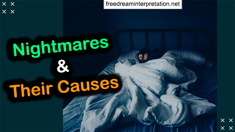 Nightmares and Their Causes