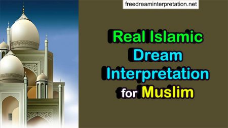 Real Islamic Dream Interpretation For Muslim (100% FREE)