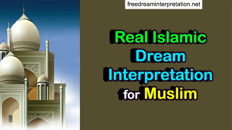 my islamic dream interpretation