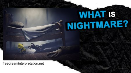 What Is Nightmare?